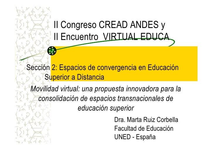 II Congreso CREAD ANDES y          II Encuentro VIRTUAL EDUCA  Sección 2: Espacios de convergencia en Educación       Supe...