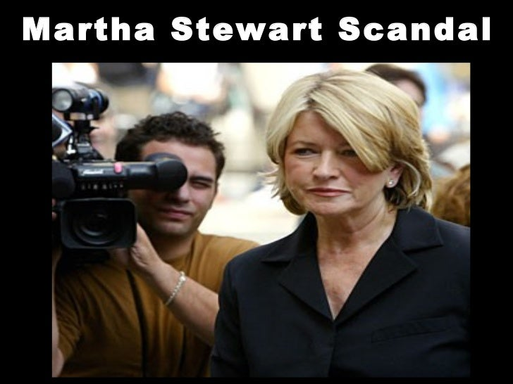 martha stewart scandal 2002 b efore imclone, everything was just perfect for martha stewart her story had been one of ever-increasing power, from the admittance to barnard in the fifties from nutley, new jersey.