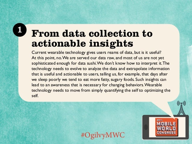 How to Make Wearable Tech that People Won't Want to Take Off #OgilvyMWC Slide 2