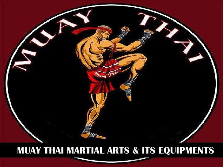 MUAY THAI MARTIAL ARTS & ITS EQUIPMENTS