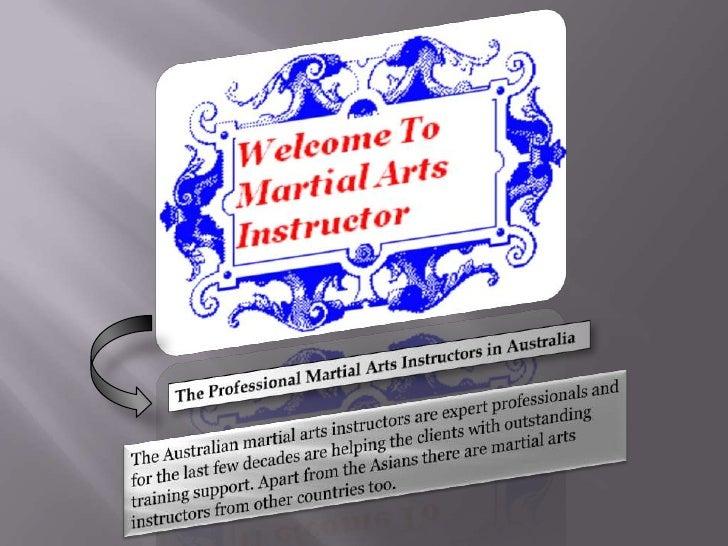 The Professional Martial Arts Instructors in Australia