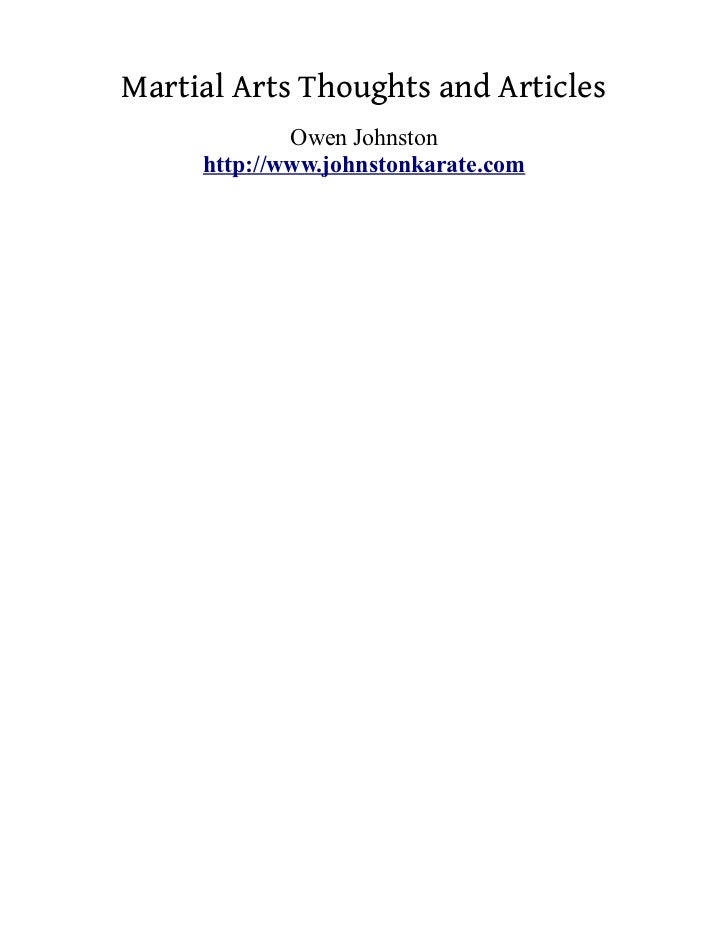 Martial Arts Thoughts and Articles             Owen Johnston     http://www.johnstonkarate.com