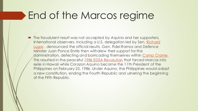 End of the Marcos regime  The fraudulent result was not accepted by Aquino and her supporters. International observers, i...