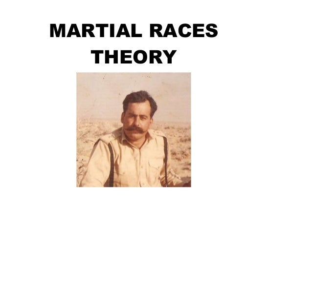 MARTIAL RACES THEORY