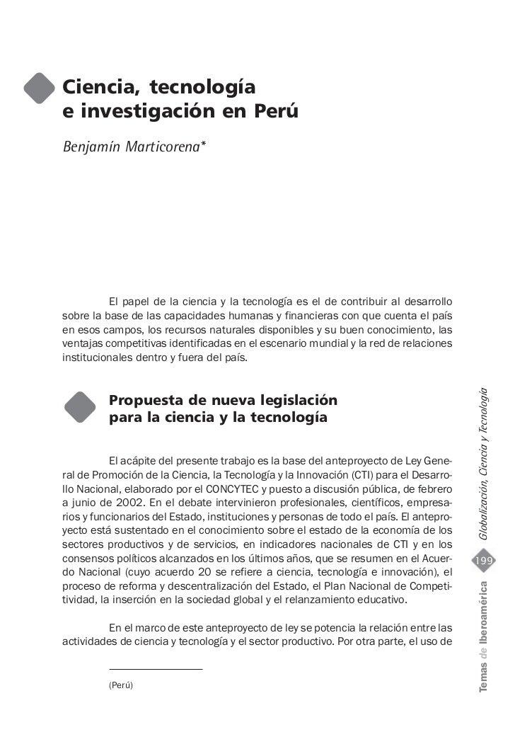Ciencia, tecnologíae investigación en PerúBenjamín Marticorena*          El papel de la ciencia y la tecnología es el de c...