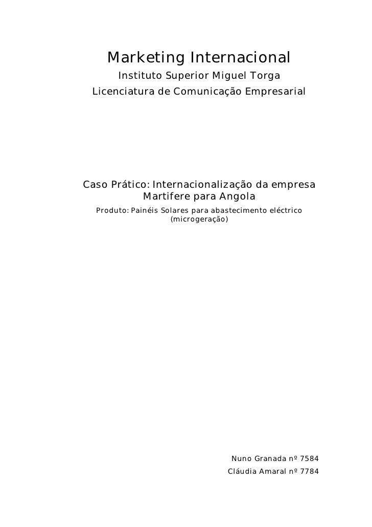 Marketing Internacional        Instituto Superior Miguel Torga  Licenciatura de Comunicação Empresarial     Caso Prático: ...