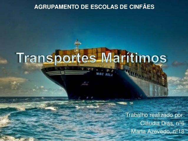 AGRUPAMENTO DE ESCOLAS DE CINFÃES  Trabalho realizado por:  Cláudia Dias, nº6  Marta Azevedo, nº18