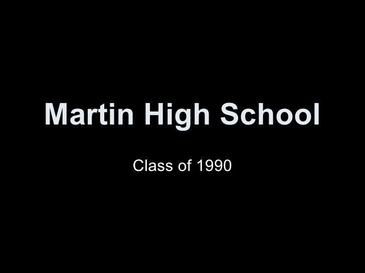 Martin High School Class of 1990