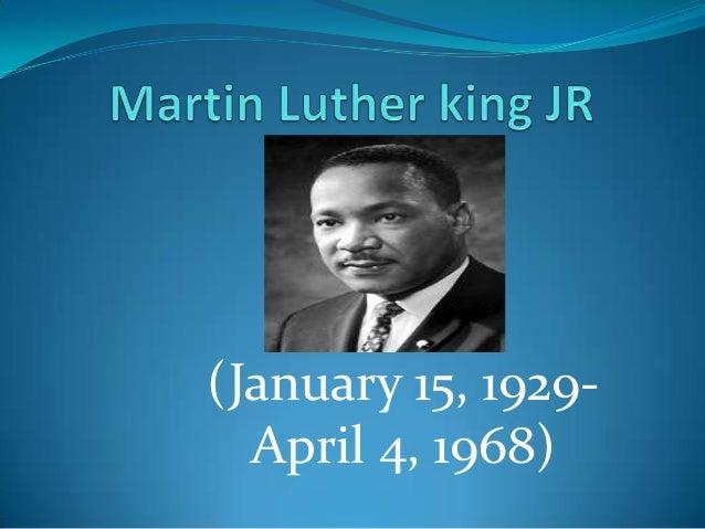 (January 15, 1929-  April 4, 1968)