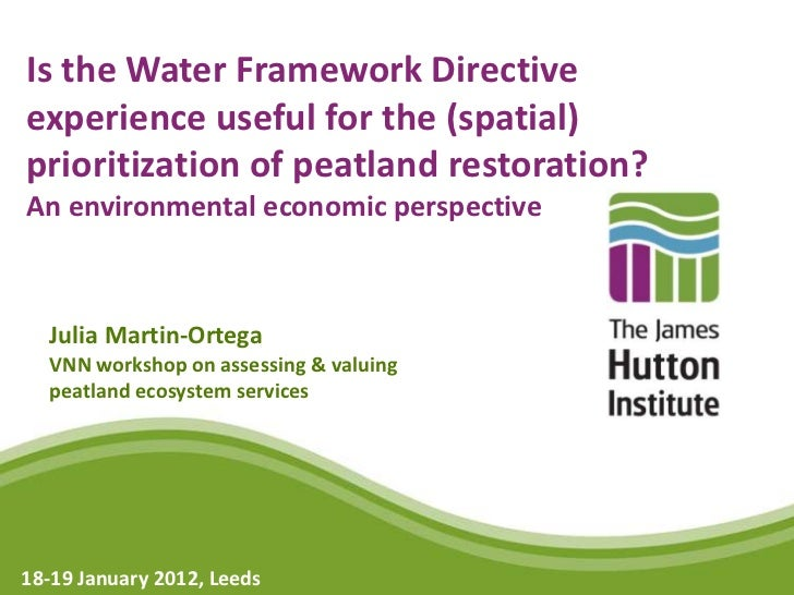Is the Water Framework Directiveexperience useful for the (spatial)prioritization of peatland restoration?An environmental...