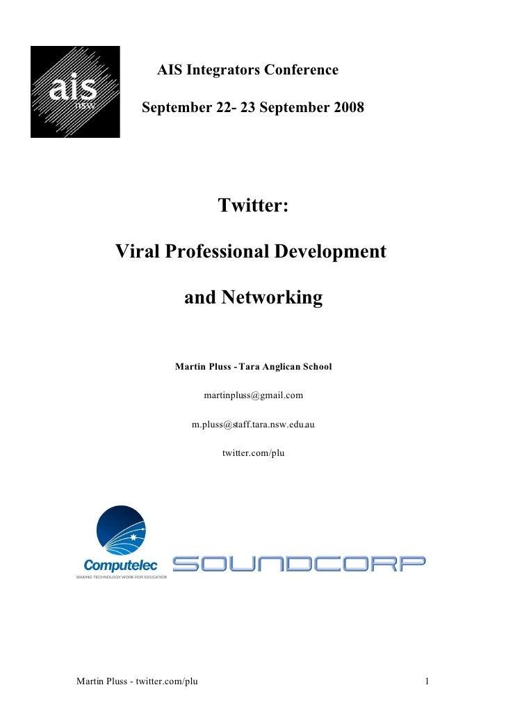 AIS Integrators Conference                  September 22- 23 September 2008                                        Twitter...