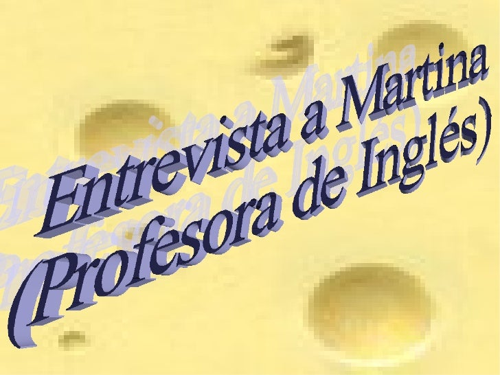 Entrevista a Martina (Profesora de Inglés)