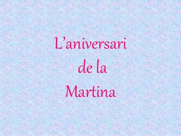 L'aniversari de la Martina