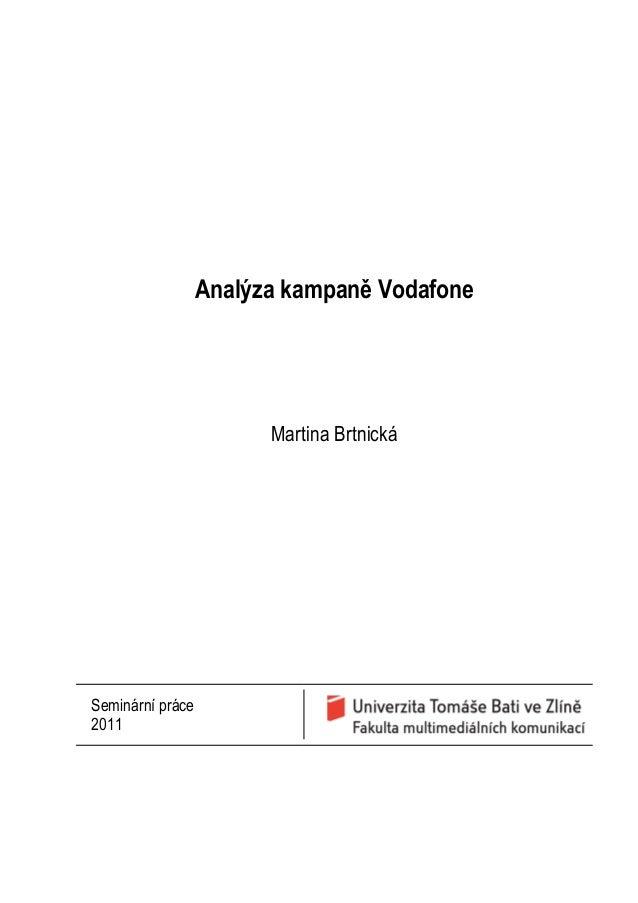 Analýza kampaně VodafoneMartina BrtnickáSeminární práce2011