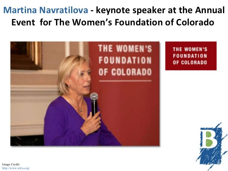 Martina Navratilova  - keynote speaker   at the Annual Event  for The Women's Foundation of Colorado   Image Credit: http:...