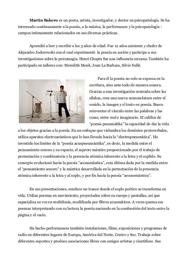 Martin Bakero es un poeta, artista, investigador, y doctor en psicopatología. Se ha interesado continuamente a la poesía, ...