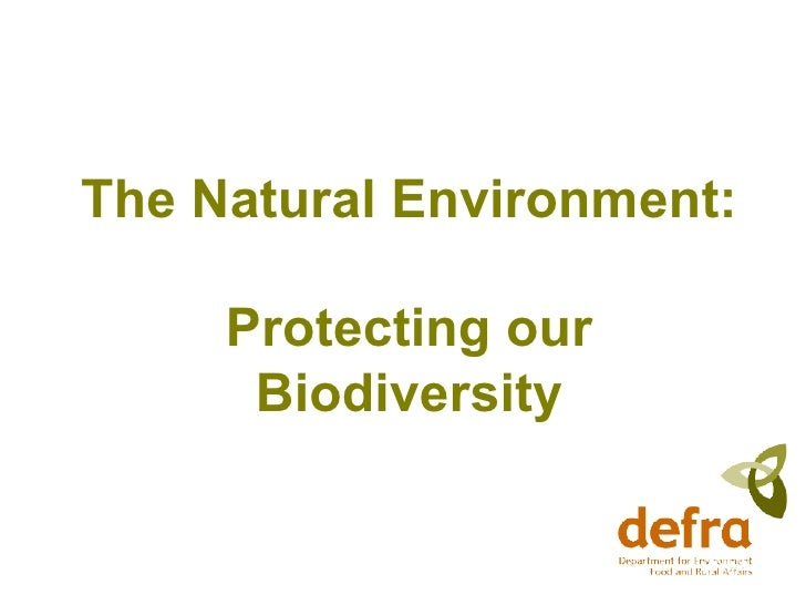 The Natural Environment: Protecting our Biodiversity
