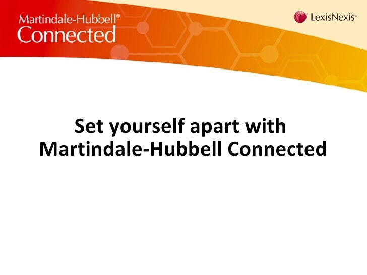 Set yourself apart with  Martindale-Hubbell Connected