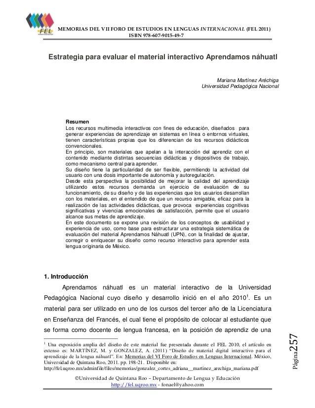 MEMORIAS DEL VII FORO DE ESTUDIOS EN LENGUAS INTERNACIONAL (FEL 2011) ISBN 978-607-9015-49-7  Estrategia para evaluar el m...