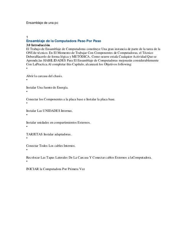 Ensamblaje de una pc  1 Ensamblaje de la Computadora Paso Por Paso 3.0 Introducción El Trabajo de Ensamblaje de Computador...