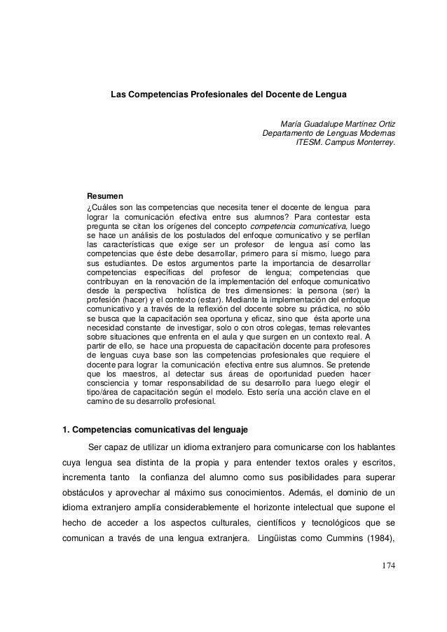 174 Las Competencias Profesionales del Docente de Lengua María Guadalupe Martínez Ortiz Departamento de Lenguas Modernas I...