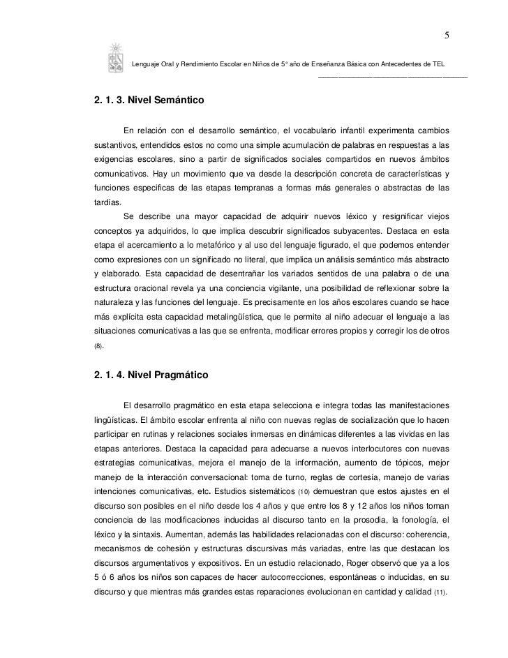 5             Lenguaje Oral y Rendimiento Escolar en Niños de 5° año de Enseñanza Básica con Antecedentes de TEL          ...