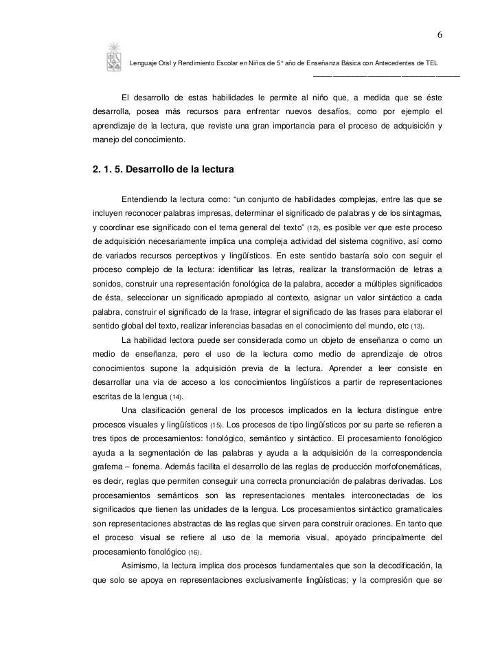 6           Lenguaje Oral y Rendimiento Escolar en Niños de 5° año de Enseñanza Básica con Antecedentes de TEL            ...