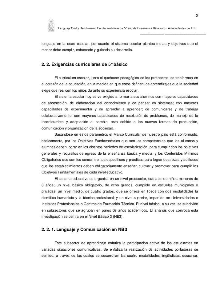 8          Lenguaje Oral y Rendimiento Escolar en Niños de 5° año de Enseñanza Básica con Antecedentes de TEL             ...