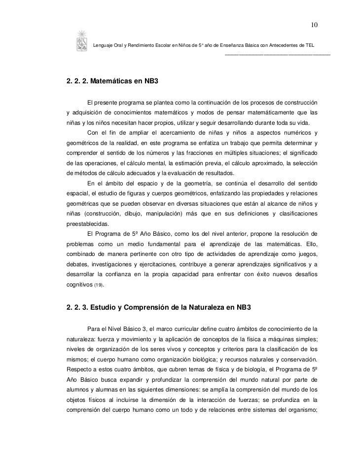 10           Lenguaje Oral y Rendimiento Escolar en Niños de 5° año de Enseñanza Básica con Antecedentes de TEL           ...