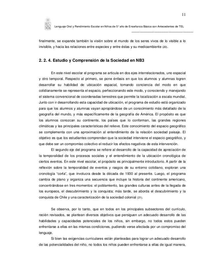 11            Lenguaje Oral y Rendimiento Escolar en Niños de 5° año de Enseñanza Básica con Antecedentes de TEL          ...