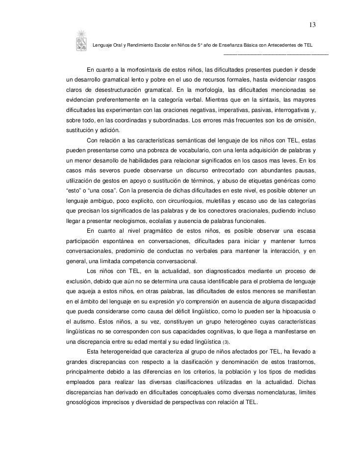 13          Lenguaje Oral y Rendimiento Escolar en Niños de 5° año de Enseñanza Básica con Antecedentes de TEL            ...