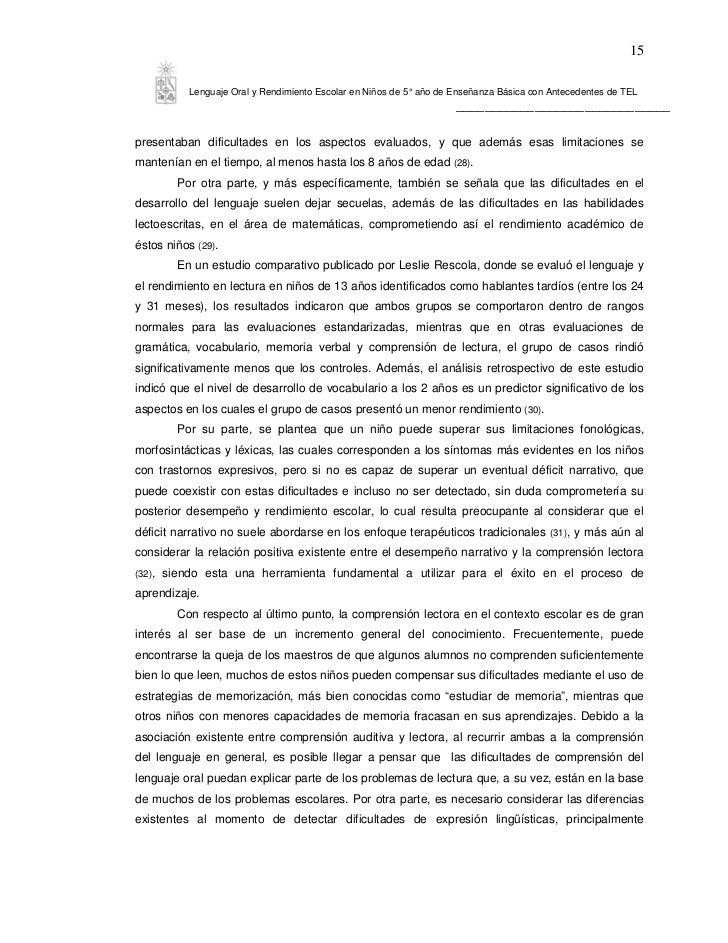 15            Lenguaje Oral y Rendimiento Escolar en Niños de 5° año de Enseñanza Básica con Antecedentes de TEL          ...