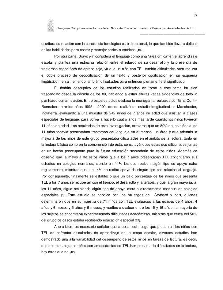 17          Lenguaje Oral y Rendimiento Escolar en Niños de 5° año de Enseñanza Básica con Antecedentes de TEL            ...