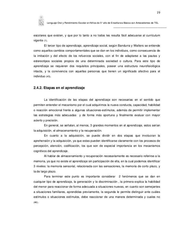 19           Lenguaje Oral y Rendimiento Escolar en Niños de 5° año de Enseñanza Básica con Antecedentes de TEL           ...