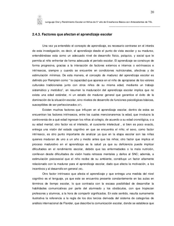 20          Lenguaje Oral y Rendimiento Escolar en Niños de 5° año de Enseñanza Básica con Antecedentes de TEL            ...