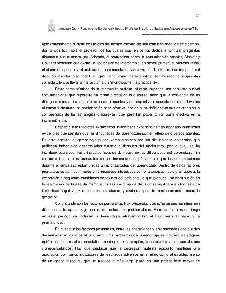 21             Lenguaje Oral y Rendimiento Escolar en Niños de 5° año de Enseñanza Básica con Antecedentes de TEL         ...