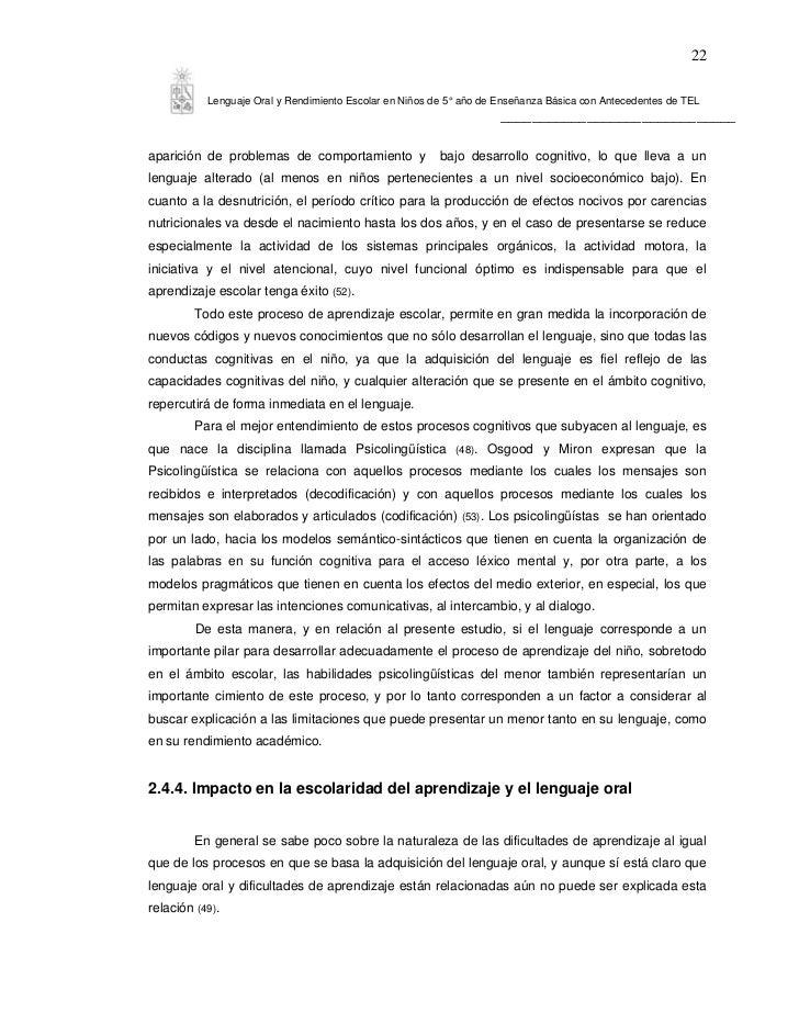22           Lenguaje Oral y Rendimiento Escolar en Niños de 5° año de Enseñanza Básica con Antecedentes de TEL           ...