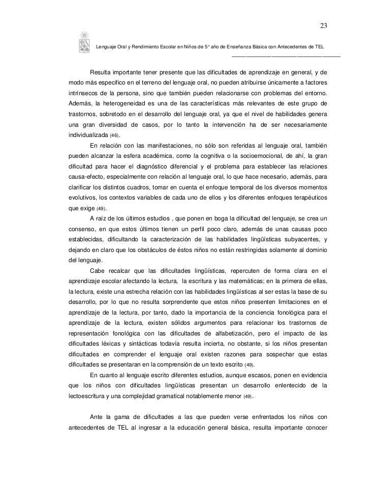 23           Lenguaje Oral y Rendimiento Escolar en Niños de 5° año de Enseñanza Básica con Antecedentes de TEL           ...