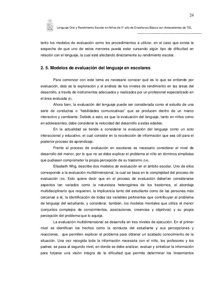 24          Lenguaje Oral y Rendimiento Escolar en Niños de 5° año de Enseñanza Básica con Antecedentes de TEL            ...