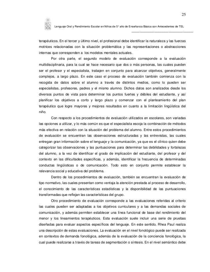 25          Lenguaje Oral y Rendimiento Escolar en Niños de 5° año de Enseñanza Básica con Antecedentes de TEL            ...