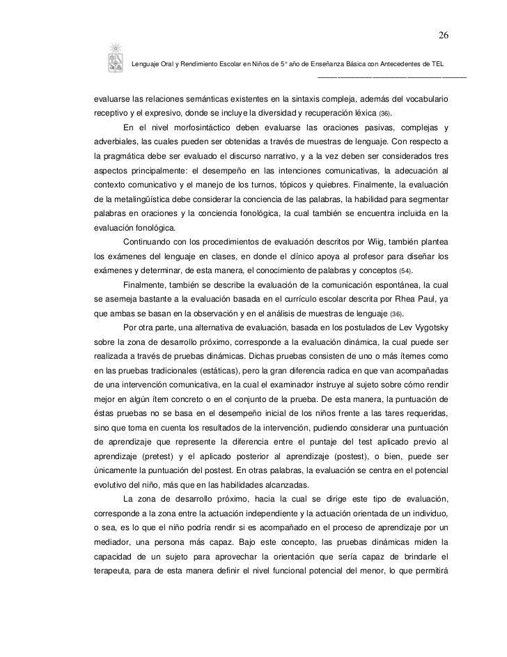 26          Lenguaje Oral y Rendimiento Escolar en Niños de 5° año de Enseñanza Básica con Antecedentes de TEL            ...