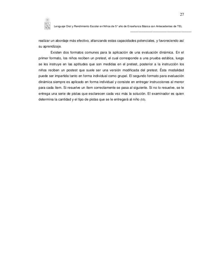 27          Lenguaje Oral y Rendimiento Escolar en Niños de 5° año de Enseñanza Básica con Antecedentes de TEL            ...