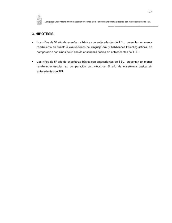 28       Lenguaje Oral y Rendimiento Escolar en Niños de 5° año de Enseñanza Básica con Antecedentes de TEL               ...