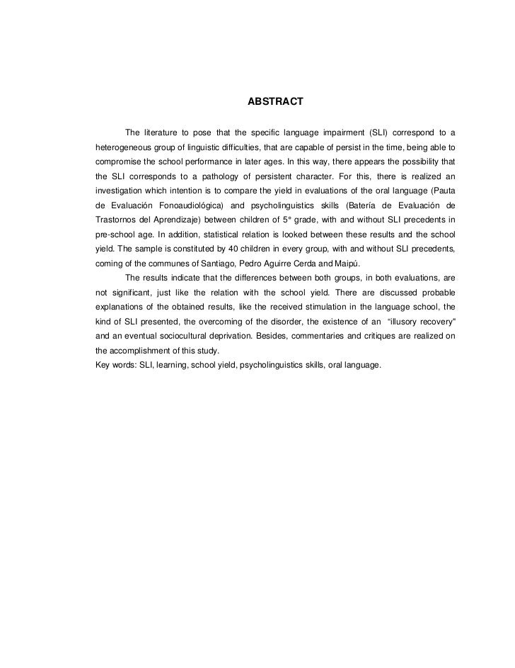 ABSTRACT        The literature to pose that the specific language impairment (SLI) correspond to aheterogeneous group of l...