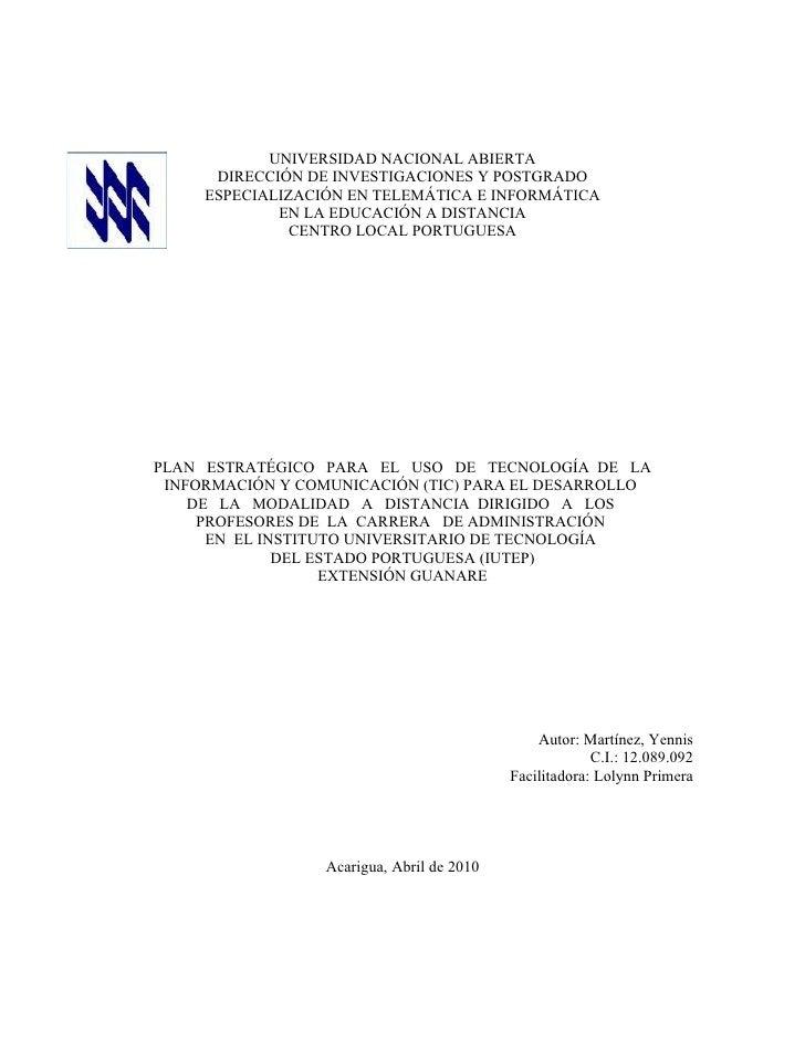 UNIVERSIDAD NACIONAL ABIERTA       DIRECCIÓN DE INVESTIGACIONES Y POSTGRADO      ESPECIALIZACIÓN EN TELEMÁTICA E INFORMÁTI...