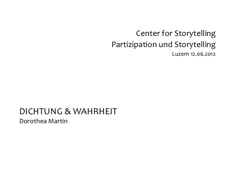 Center for Storytelling                  Partizipation und Storytelling                                   Luzern 12.06.201...