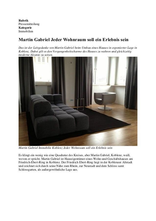 Rubrik Pressemitteilung Kategorie Immobilien Martin Gabriel Jeder Wohnraum soll ein Erlebnis sein Das ist der Leitgedanke ...