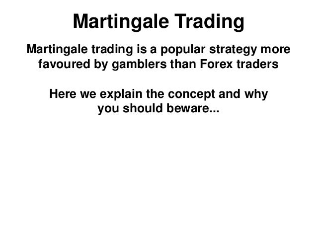 Martingale system forex