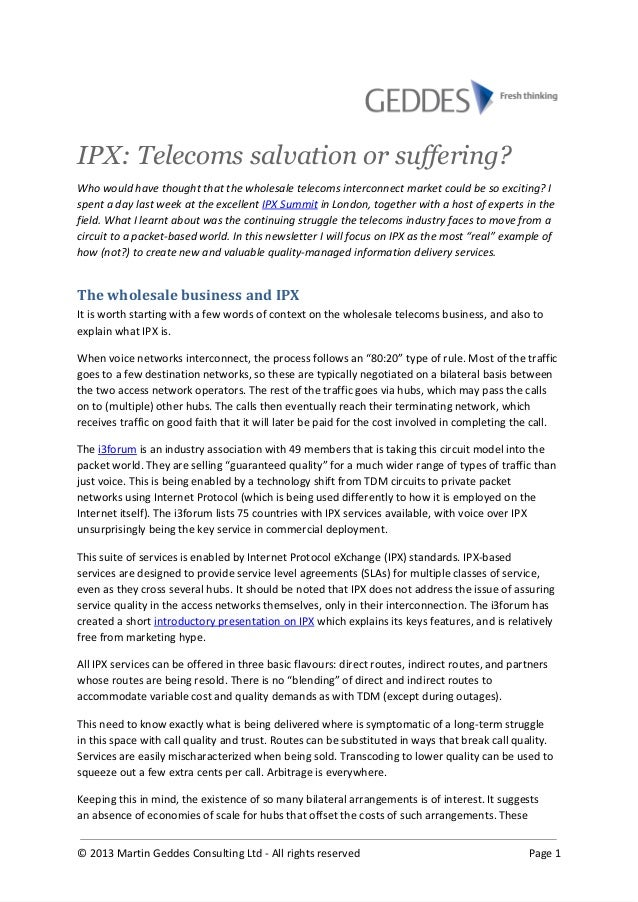 IPX: Telecoms salvation or suffering? Who would have thought that the wholesale telecoms interconnect market could be so e...