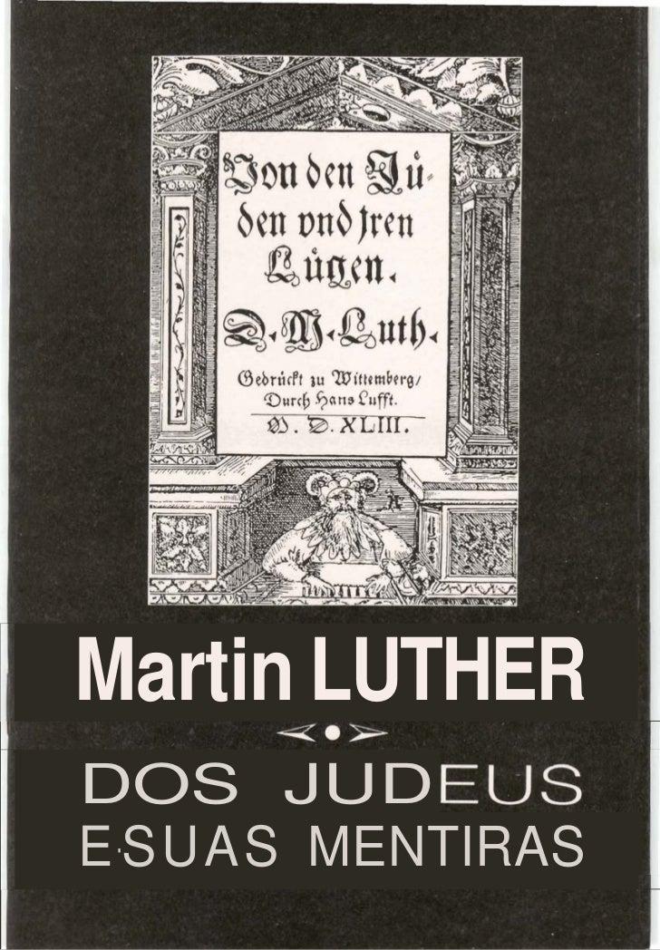 Martin LUTHERDOS JUDE-S UAS MENTIRAS